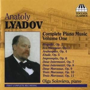 Lyadov - Complete Piano Music Volume 1