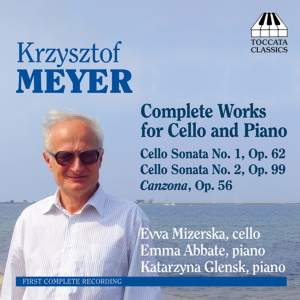 Krzysztof Meyer: Complete works for cello & piano