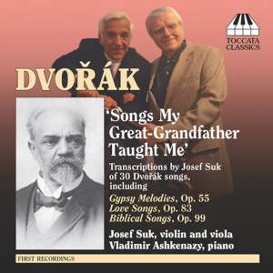 Dvorak: Songs my Great-Grandfather Taught Me