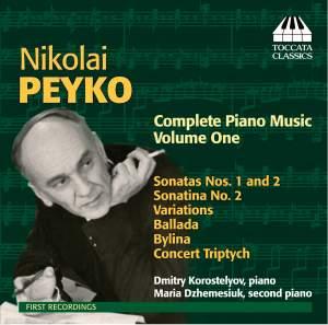 Nicolai Peyko: Complete Piano Music, Volume One