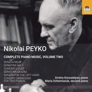 Nicolai Peyko: Complete Piano Music, Volume Two