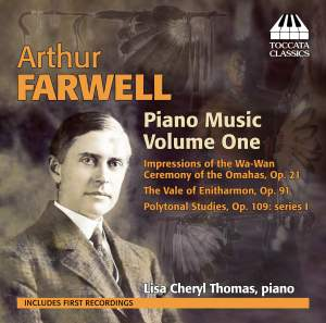 Arthur Farwell: Piano Music, Volume One