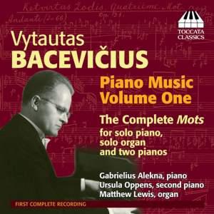 Bacevicius: Piano Music Volume 1