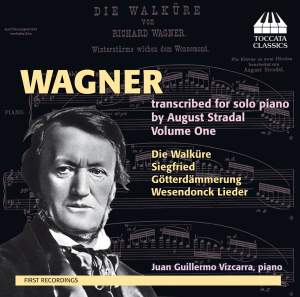 Wagner: transcribed for solo piano by August Stradal, Volume One