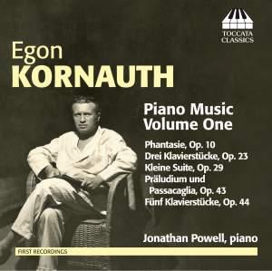 Egon Kornauth: Piano Music, Volume One