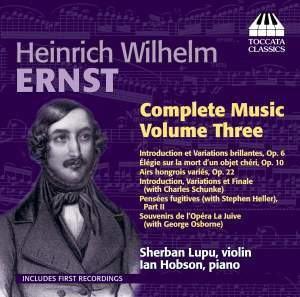 Ernst: Complete Music for Violin and Piano Vol. 3