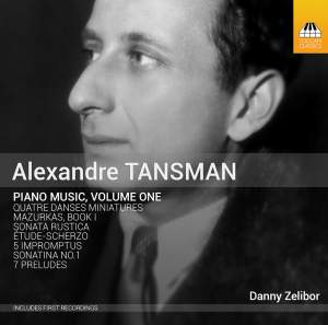 Tansman: Piano Music, Volume One