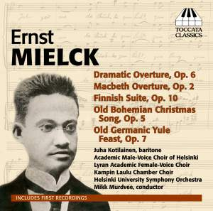 Ernst Mielck: Orchestral and Choral Music