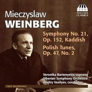 Weinberg: Symphony No. 21 & Polish Tunes