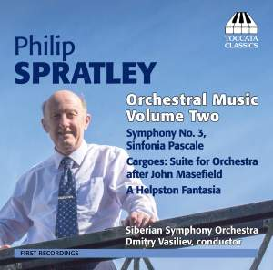 Philip Spratley: Orchestral Music, Volume Two