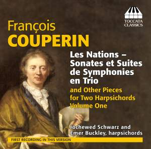 François Couperin: Music for Two Harpsichords, Vol. 1