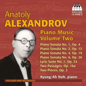 Anatoly Alexandrov: Piano Music, Volume Two