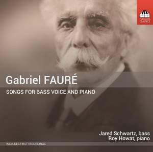 Fauré: Songs for Bass Voice and Piano