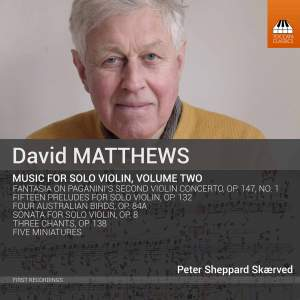 David Matthews: Music for Solo Violin, Vol. Two