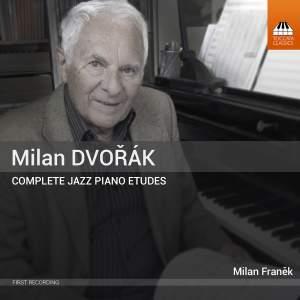 Dvořák, M: Complete Jazz Piano Etudes
