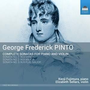 George Frederick Pinto: Violin Sonatas Nos. 1-3