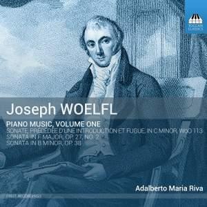 Joseph Woelfl: Piano Music Vol. 1