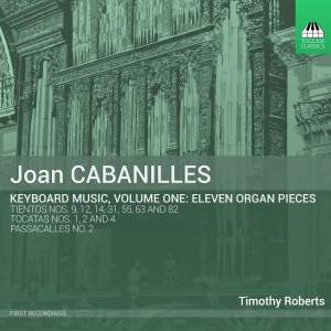 Cabanilles: Keyboard Music, Vol. 1
