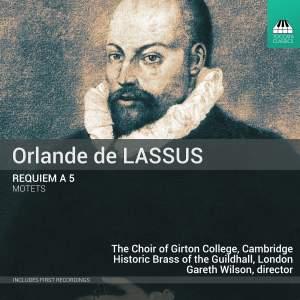 Lassus: Requiem a 5 & Motets