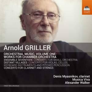 Arnold Griller: Orchestral Music, Vol. 1