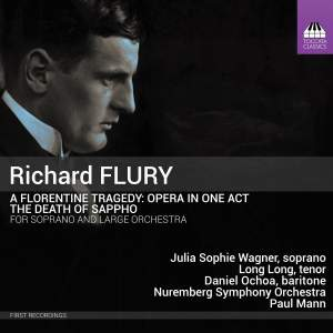 Richard Flury: A Florentine Tragedy: Opera in One Act