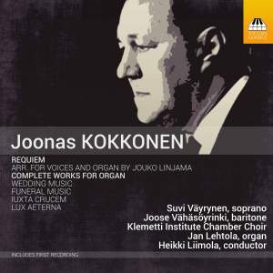 Joonas Kokkonen: Requiem & Complete Works for Organ