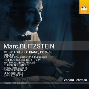 Marc Blitzstein: Music for Solo Piano 1918-63