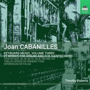 Joan Cabanilles: Keyboard Music, Volume Three Product Image