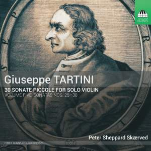 Tartini: 30 Sonate piccole, Volume Five: Sonatas Nos. 25–30