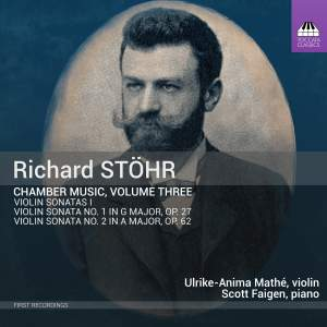 Richard Stöhr: Chamber Music, Volume Three