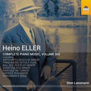 Eller: Complete Piano Music, Vol. 6
