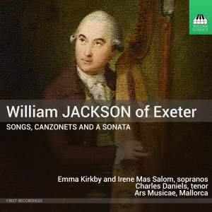 William Jackson of Exeter: Songs, Canzonets and a Sonata Product Image