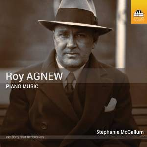 Roy Agnew: Piano Music