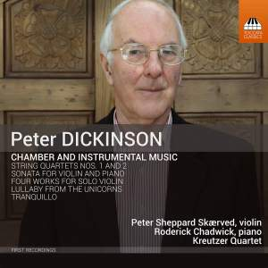 Peter Dickinson: Chamber and Solo Works