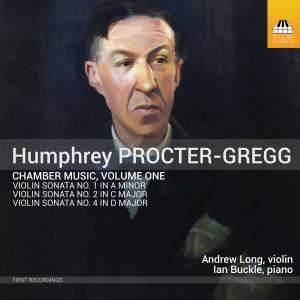 Humphrey Procter-Gregg: Chamber Music, Volume 1