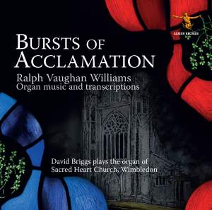 Vaughan Williams: Bursts of Acclamation