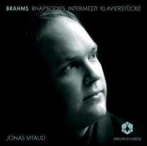 Brahms: Rhapsodies, Intermezzi & Klavierstücke