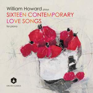 William Howard: Sixteen Contemporary Love Songs Product Image