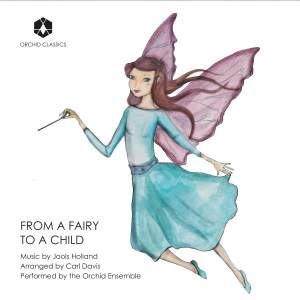 Jools Holland: From a Fairy to a Child (Arr. C. Davis for String Quartet & Piano) Product Image