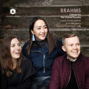Brahms: Clarinet Trio & The Clarinet Sonatas