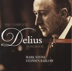 The Complete Delius Songbook Volume 1