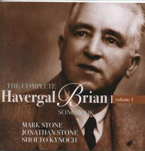 The Complete Havergal Brian Songbook Volume 1