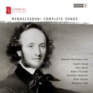 Mendelssohn: Complete Songs Vol. 1