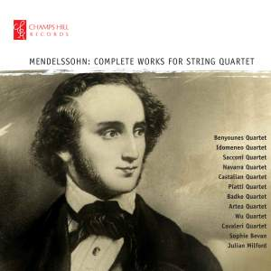 Mendelssohn: Complete Works for String Quartet