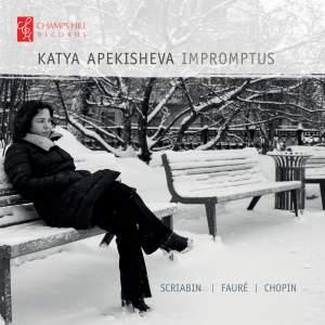 Katya Apekisheva: Impromptus