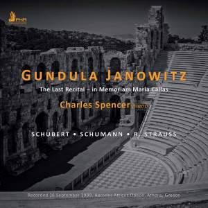 Gundula Janowitz - The Last Recital (In Memoriam Maria Callas)