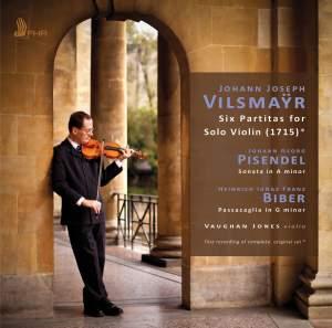 Vilsmayr: Six Partitas for Solo Violin