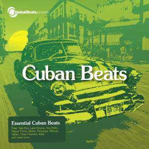 Global Beats Presents Cuban Beats