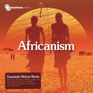 Global Beats Presents Africanism