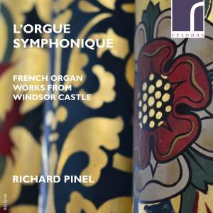 L'orgue Symphonique: French Organ Works from Windsor Castle Product Image